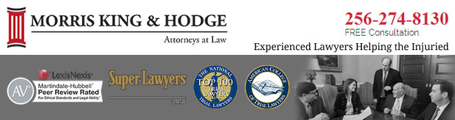 Morris, King & Hodge Your Personal Injury Lawyer Serving Huntsville AL